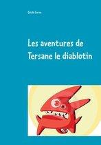Les aventures de Tersane le diablotin