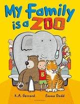 Boek cover My Family Is a Zoo van K. A. Gerrard