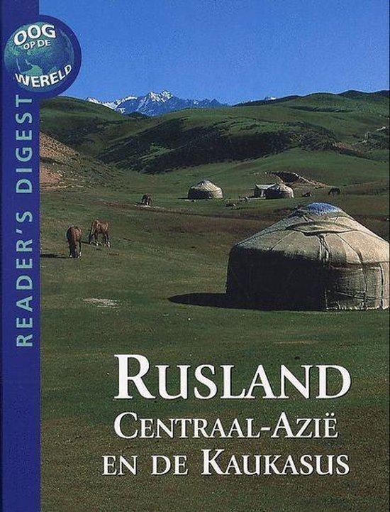 Oog op de wereld Rusland, Centraal-Azië en de Kaukasus - Michel Langrognet | Readingchampions.org.uk