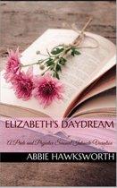 Elizabeth's Daydream: A Pride and Prejudice Sensual Intimate Novella