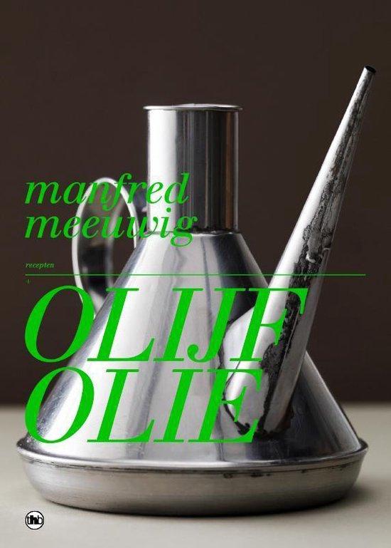 Olijfolie - M. Meeuwig |