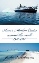 Astor's Maiden Cruise Around the World 1987-1988