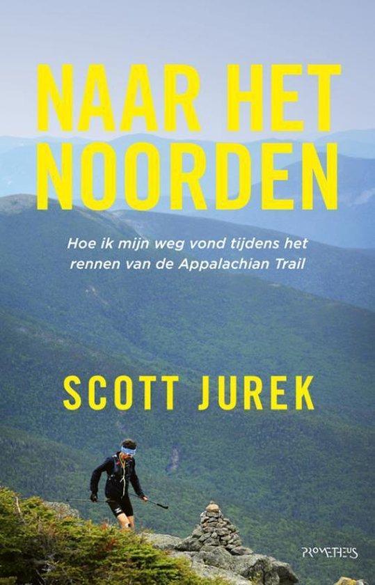 Naar het noorden - Scott Jurek pdf epub