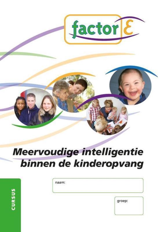 Factor-E Meervoudig intelligentie binnen de kinderopvang Cursus - Kiki Goessens pdf epub