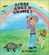 Birds Bugs and Rhymes