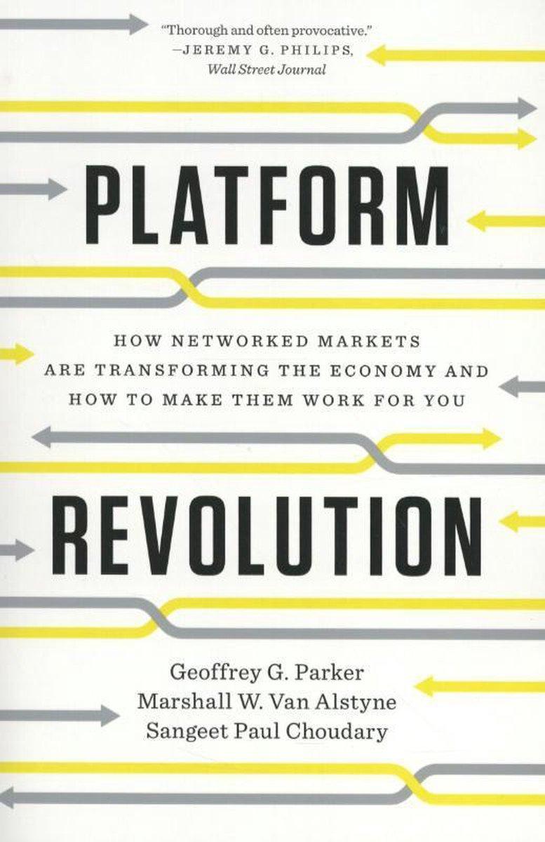 Platform Revolution - Geoffrey G. Parker