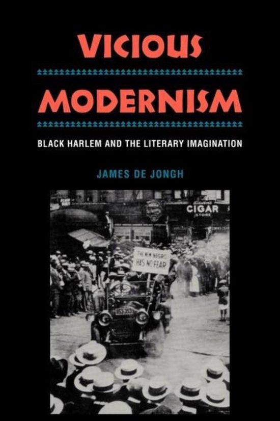 Vicious Modernism