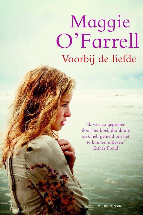 Voorbij De Liefde - Maggie O'Farrell |