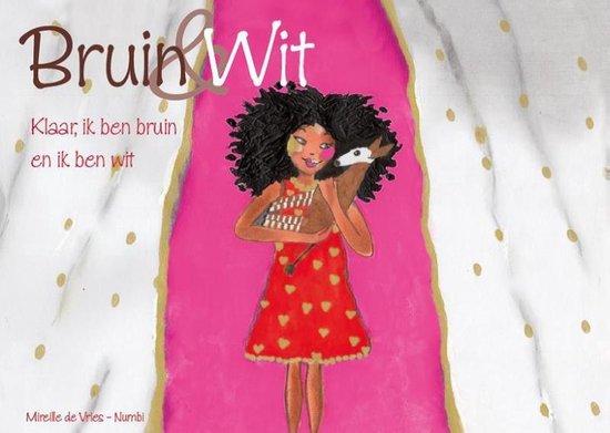 Bruin en Wit - Mireille De Vries-Numbi |