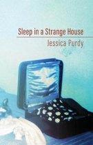 Sleep in a Strange House