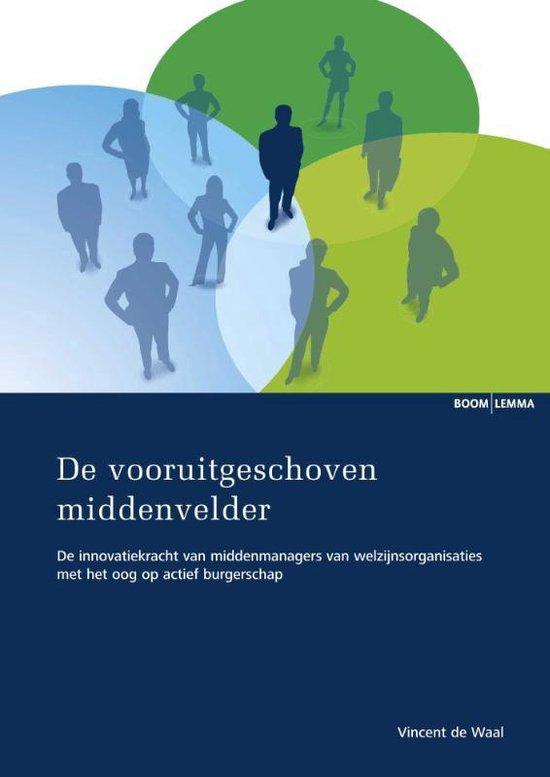 Essayreeks - De vooruitgeschoven middenvelder - Vincent de Waal   Fthsonline.com
