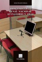 Procedimiento Penal Nacional acusatorio y oral
