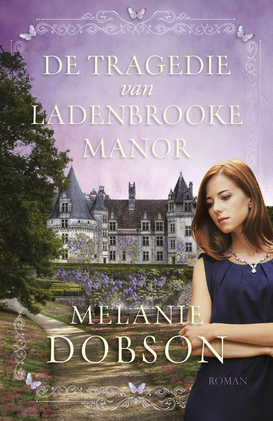 De tragedie van Ladenbrooke Manor - Melanie Dobson pdf epub
