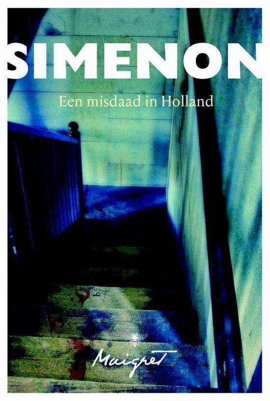 Een misdaad in Holland - Georges Simenon |