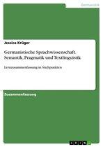 Germanistische Sprachwissenschaft. Semantik, Pragmatik und Textlinguistik