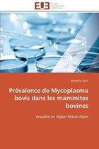 Pre Valence de Mycoplasma Bovis Dans Les Mammites Bovines
