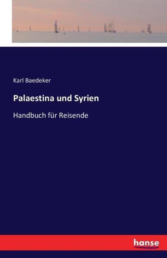 Palaestina und Syrien