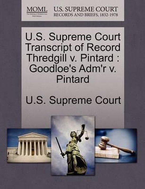 U.S. Supreme Court Transcript of Record Thredgill V. Pintard