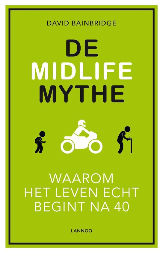 De Midlife Mythe - David Bainbridge | Readingchampions.org.uk