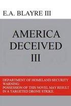 America Deceived III