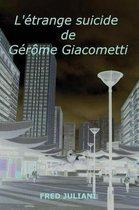 L'etrange suicide de Gerome Giacometti