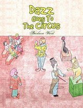 Dazz Goes to the Circus