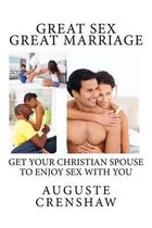 Great Sex Great Marriage