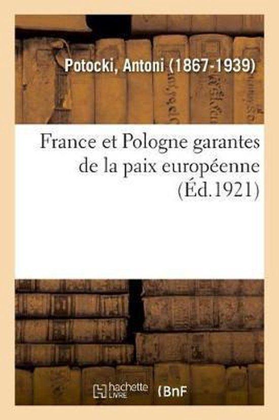 France et Pologne garantes de la paix europeenne