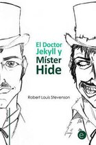 El Doctor Jekyll Y M ster Hide