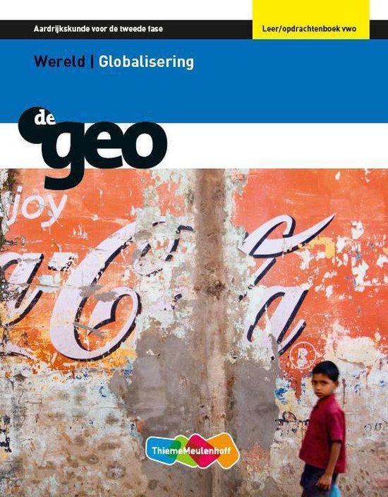 Leer/opdrachtenboek VWO wereld/globalisering De Geo - J.H. Bulthuis |