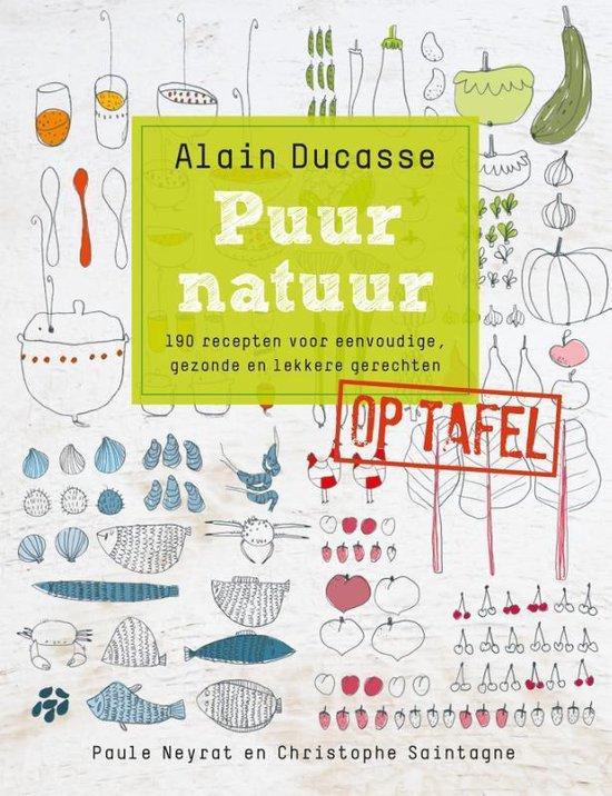 Puur natuur op tafel - Alain Ducasse   Fthsonline.com