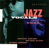 Atlantic Jazz Vocals: Voices Of Cool Vol. 1