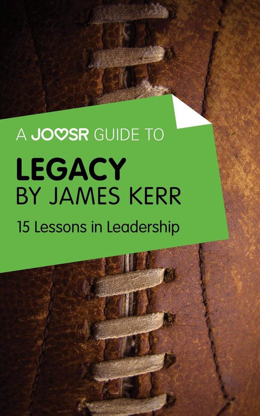 Boek cover A Joosr Guide to... Legacy by James Kerr: 15 Lessons in Leadership van Joosr (Onbekend)
