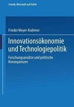 Innovationsoekonomie Und Technologiepolitik