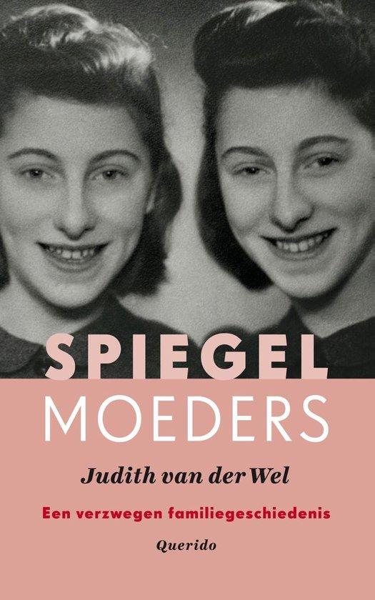 Spiegelmoeders - Judith van der Wel |