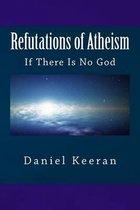Refutations of Atheism