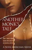 Another Monk's Tale