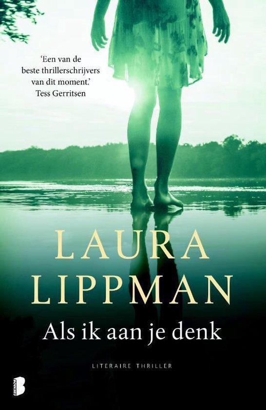 Als ik aan je denk - Laura Lippman | Fthsonline.com