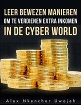 Leer Bewezen Manieren Om Te Verdienen Extra Inkomen In De Cyber World