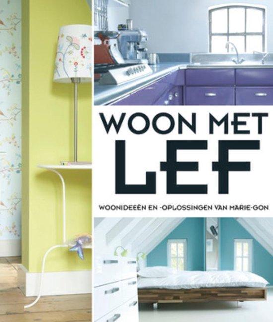 Woon Met Lef - Marie-Gon Vos |