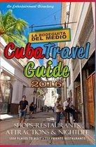 Cuba Travel Guide 2016