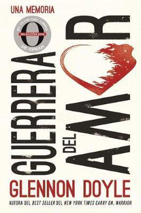 Boek cover Guerrera del Amor van Glennon Doyle Melton (Paperback)