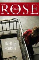 Boek cover Over de schreef van Karen Rose (Paperback)