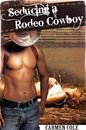Seducing a Rodeo Cowboy (Alpha Cowboy)