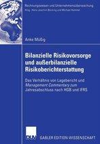 Bilanzielle Risikovorsorge Und Ausserbilanzielle Risikoberichterstattung