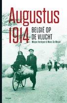Augustus 1914- België op de vlucht - Misjoe Verleyen; Marc Demeyer