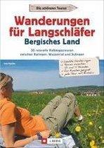 Wanderungen für Langschläfer Bergisches Land