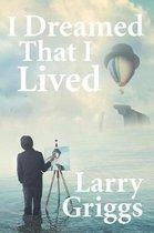 I Dreamed That I Lived