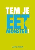 Tem Je Eetmonster!