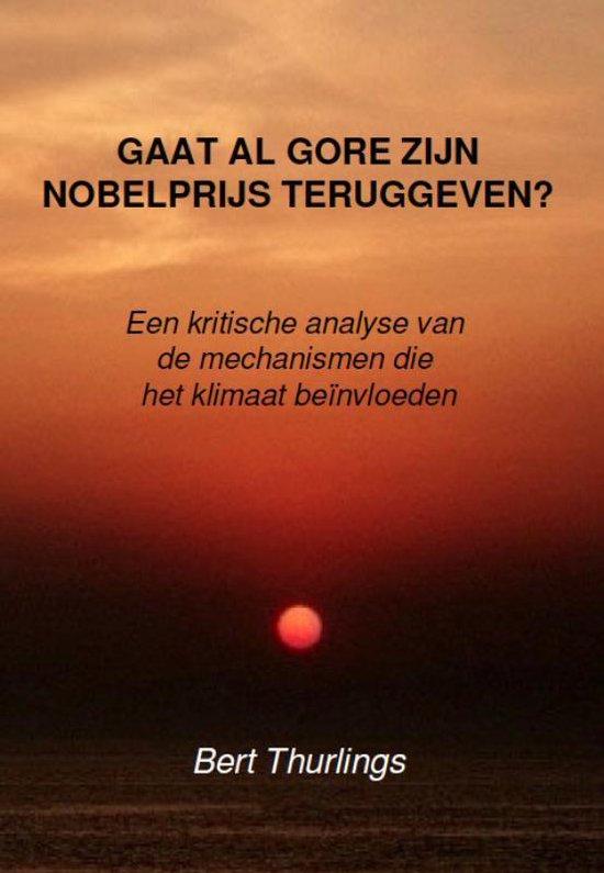 Gaat Al Gore zijn Nobelprijs teruggeven? - L.F.G. Thurlings | Fthsonline.com